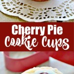 CHERRY PIE COOKIE CUPS