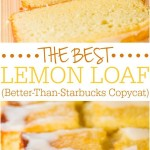 THE BEST LEMON LOAF