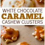 White Chocolate Caramel Cashew Clusters