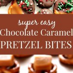 Easy Chocolate Caramel Pretzel Bites
