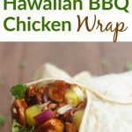 Hawaiian BBQ Chicken Wraps