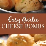 Easy Garlic Cheese Bombs Recipe