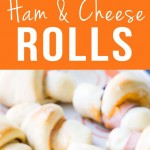 Ham Cheese Rolls