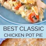 The Best Classic Chicken Pot Pie