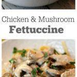 Chicken-Mushroom-Fettuccine