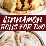 Easy Small-batch Cinnamon Rolls