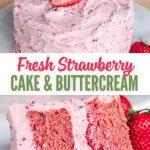 Fresh-Strawberry-Cake-With-Strawberry-Buttercream-Recipe