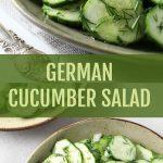 German Cucumber Salad – 2 Dressing Options