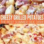 Cheesy-Grilled-Potatoes