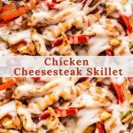 Chicken Cheesesteak Skillet